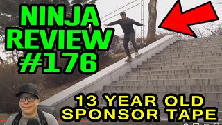 Ninja Review #176: 13 YEAR OLD ALMOST HAS SKILL!