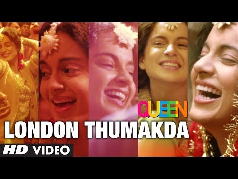 Queen: London Thumakda Full Video Song  Kangana Ranaut, Raj Kumar Rao