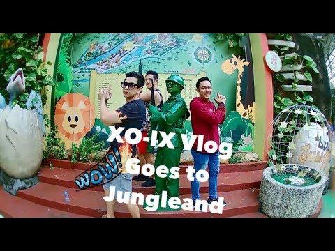XO-IX VLOG : Goes To Jungle Land
