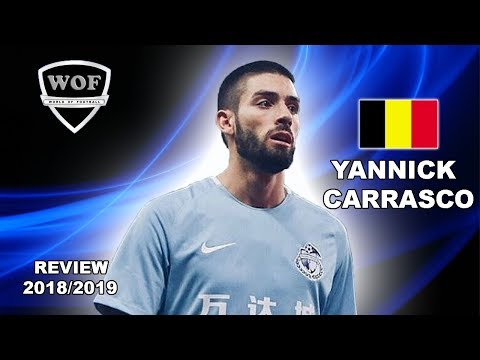 YANNICK CARRASCO 2019 | Magic Goals & Skills | Dalian (HD)