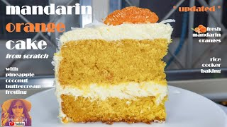 [UPDATED] RICE COOKER CAKE: Mandarin Orange Cake Recipe from Scratch with Butter Cream Frosting