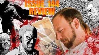 TWD Comic 144 Review & Discussion (DEATH ISSUE)
