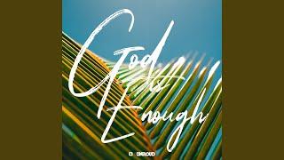 God Is Enough (Reggae)