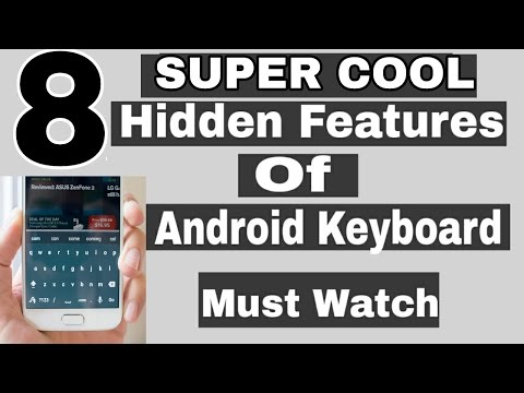 [ Hindi ] TOP 8 super cool  hidden Android Keyboard features you did not know.