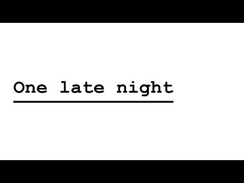 One Late Night  Hd Fr  Peur Aux Bureaux !!! + [liens