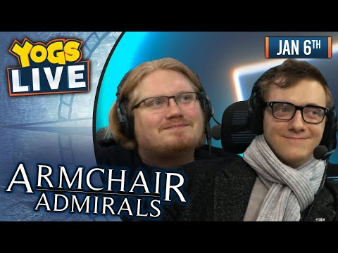 AGE OF ARMCHAIRS! - Armchair Admirals! - AoE 2! - 06/01/20