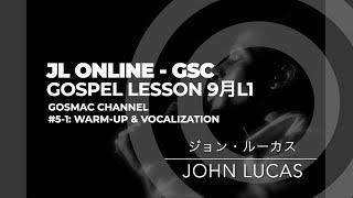#5-1[WARM UP & VOCALIZATION]John Lucas