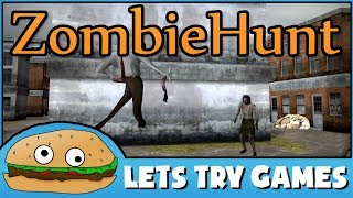 ZOMBIEHUNT 🚯 Terrible Garbage 🍔 Lets Try Games 🍔 #FPS #Zombies
