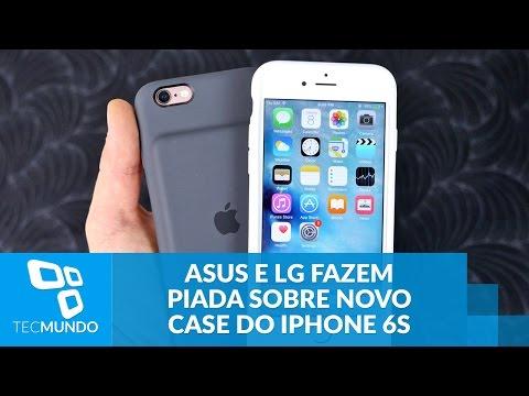 ASUS E LG Fazem Piada Sobre Novo Case Com Bateria Extra Para O IPhone 6s