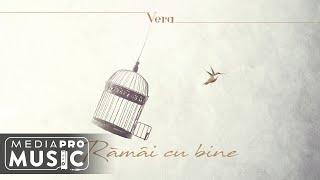 Descarca Vera - Ramai cu bine (Original Radio Edit)