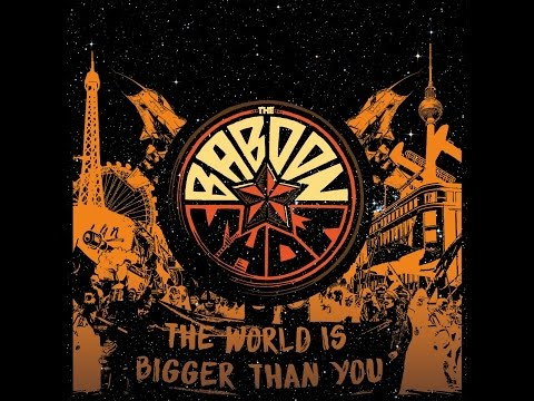 The Baboon Show - The World Is Bigger Than You (Kidnap Music