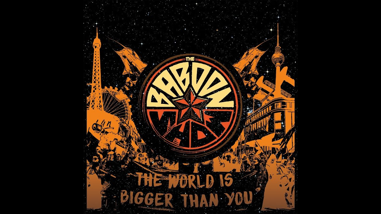 The Baboon Show - The World Is Bigger Than You (Kidnap Music) [Full Album]