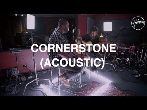 Cornerstone (Acoustic) - Hillsong Worship
