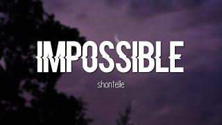 Shontelle - Impossible (Lyrics)