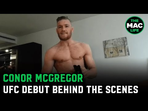 Conor McGregor's UFC Debut Video Footage | Behind The Scenes