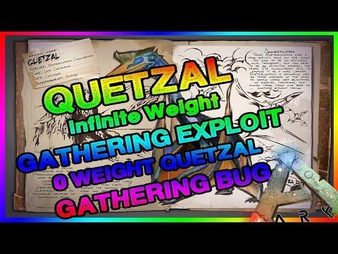 Quetzal Gathering Exploit   Ark: Survival Evolved   Infinite Weight   Quetzal Weight Glitch/Exploit