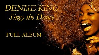 Denise King Sings The Dance - Soul Dance Music Full Album - PLAYaudio