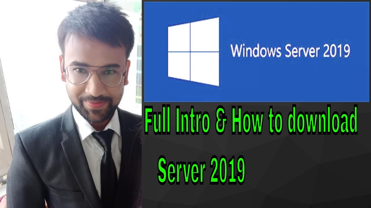 Full Intro of  Microsoft Server 2019 & Download - Lecture 1 In Hindi-Eng | Be Expert Of Technolo