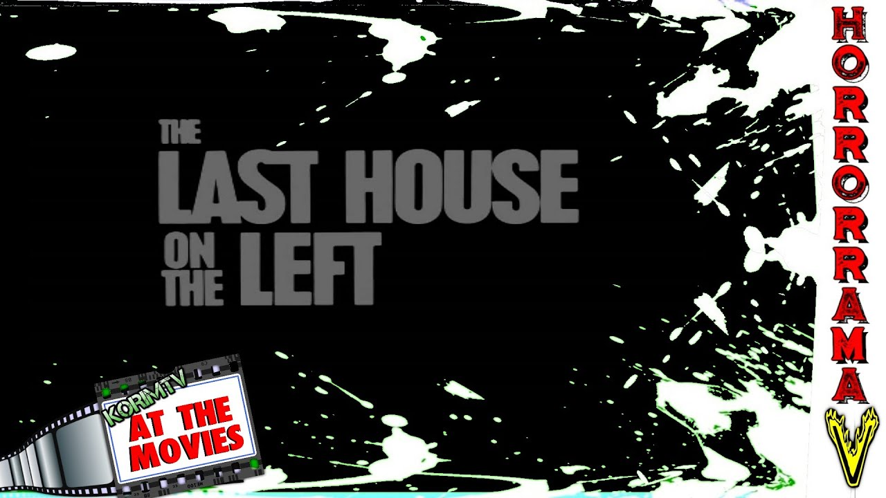 At The Movies The Last House on the Left Movie Review