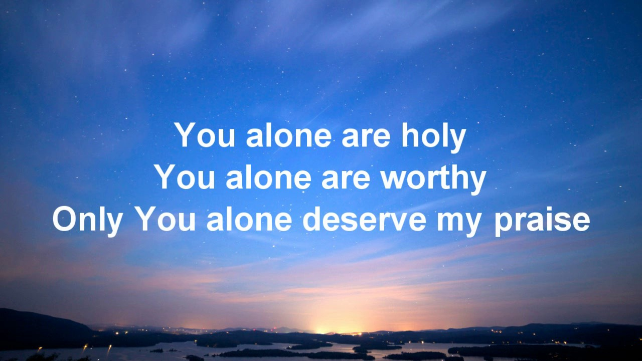 ron-kenoly-you-alone-lyric-video-worship-songs