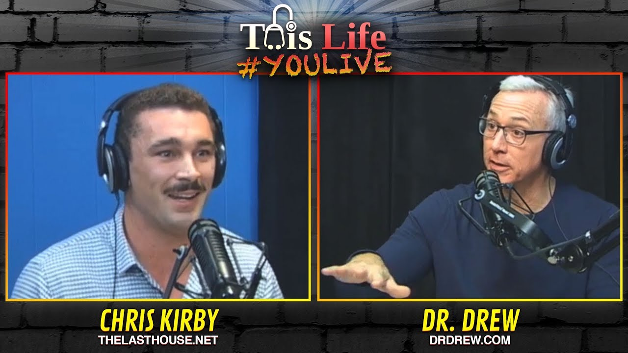The Last House Sober Living With Chris Kirby And Dr. Drew