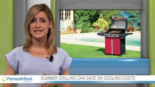 summer grilling can save on cooling costs