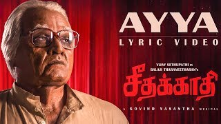 Seethakaathi | Ayya Song Lyrical Video Reaction | Vijay Sethupathi | Govind Vasantha