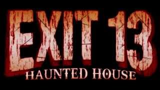 (Audio Enhanced Version) Exit 13 Haunted House Commercial (unofficial)
