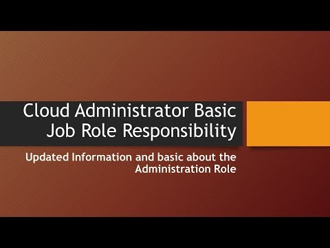 Cloud Administrator Basic Job Role and Responsibility