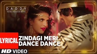 Zindagi Meri Dance Dance Song With Lyrics | Daddy | Arjun Rampal | Aishwarya Rajesh