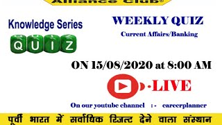 Knowledge Series - Weekly Quiz (Current Affairs & Banking)