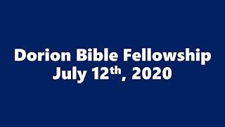 July 12th, 2020 Pastor Don Shaver (Dorion Bible Fellowship)