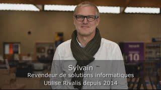 Témoignage Client Rivalis - Sylvain - Revendeur de solutions informatiques
