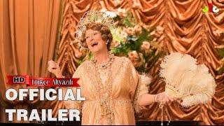 Florence Foster Jenkins 2017 Trailer #Türkçe Altyazılı