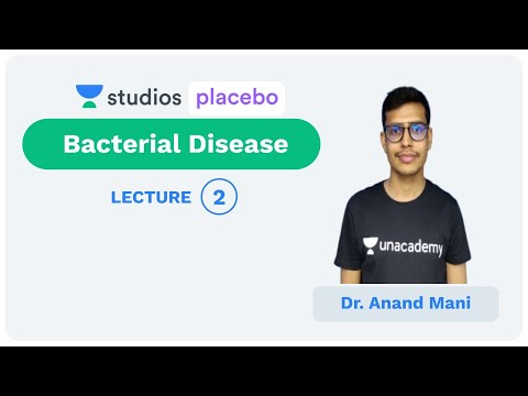 L2: Bacterial Disease | Human Health and Disease (Pre-Medical-NEET/AIIMS) | Dr. Anand Mani