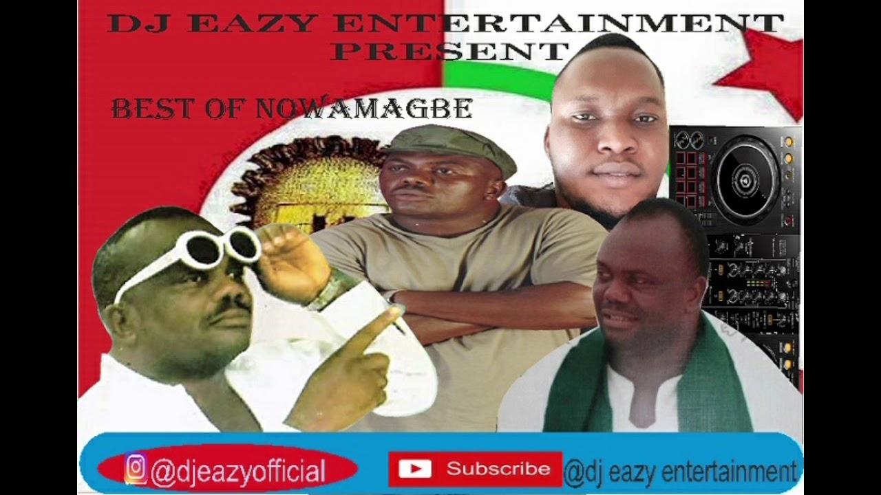 Download best of nowamagbe reloaded ft DJ EAZY #nowamagbe #DJeazyentertainment
