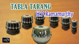 Classical Instrumental - Tabla Tarang - Bhajan-Bhairavi - H.P.Ramamurthy