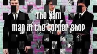The Jam - Man in the Corner Shop