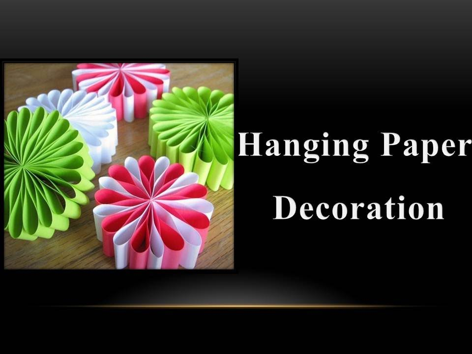 How To Make Paper Christmas Ceiling Decorations : Diy how to make a hanging paper decoration