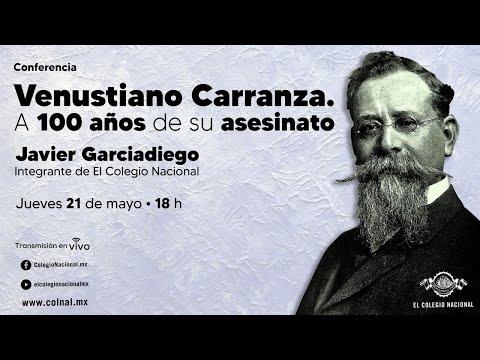 Venustiano Carranza. A 100 Años De Su Asesinato