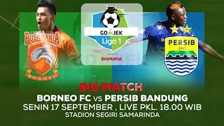 Download Video Laga Panas di Hari ini! Borneo FC vs Persib Bandung - 17 September 2018 MP3 3GP MP4