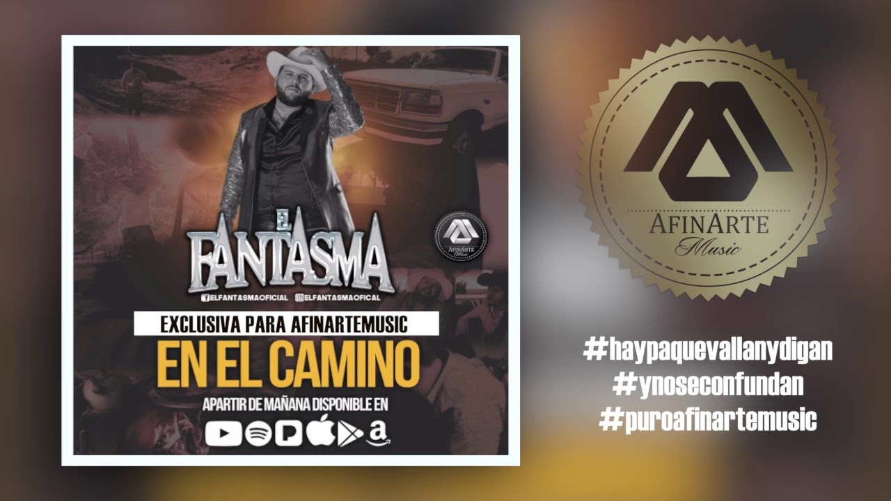 El Fantasma En El Camino Version Estudio GRAN ESTRENO 2017