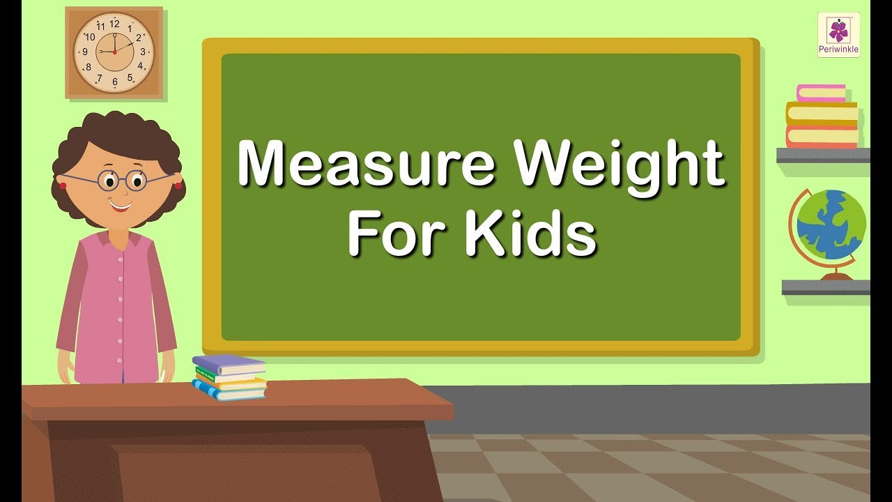 small resolution of Measure Weight For Kids   Grade 1 Maths For Kids   Periwinkle - YouTube