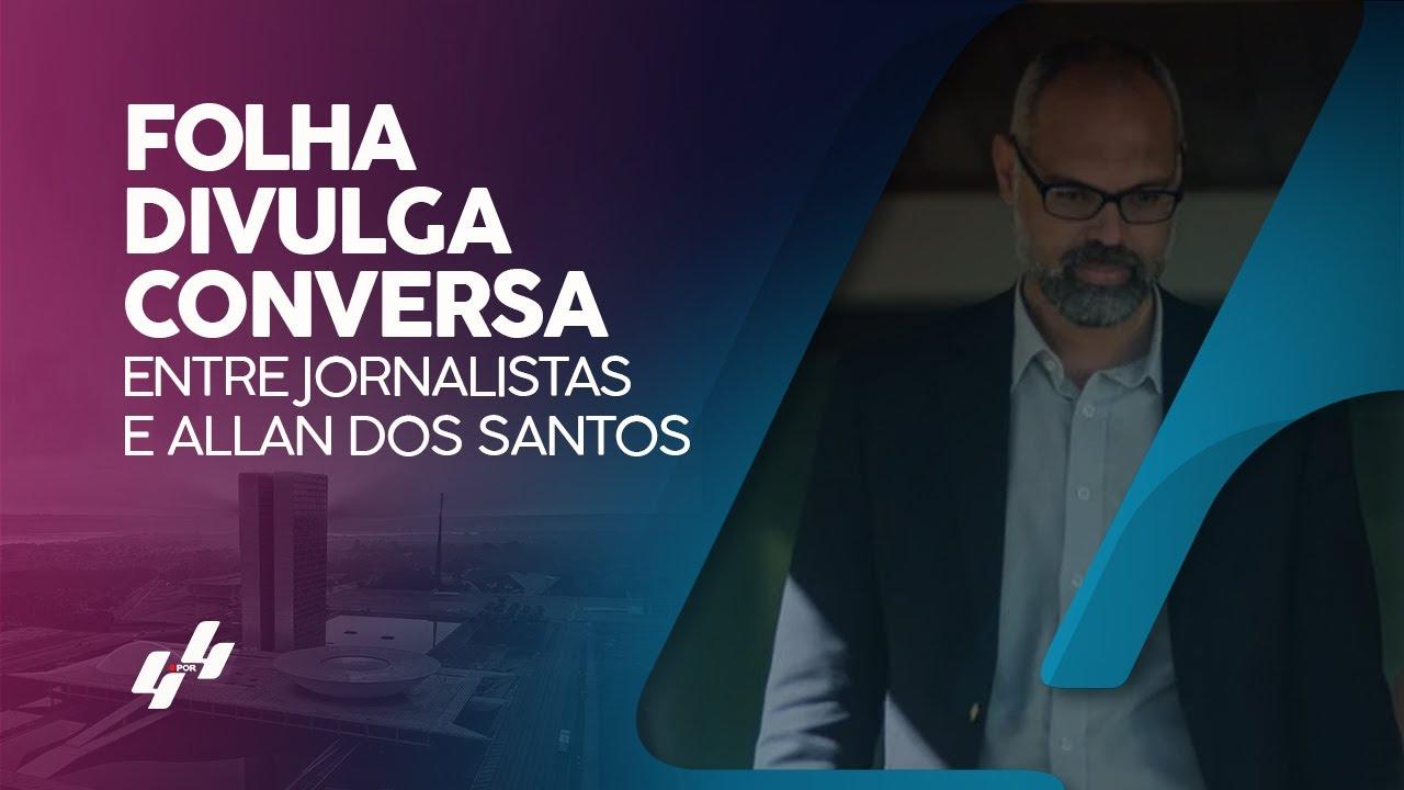 Folha divulga conversa entre jornalistas e Allan dos Santos