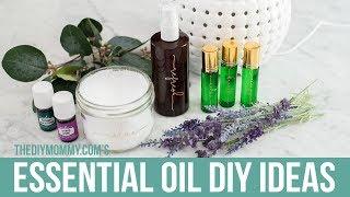 ESSENTIAL OIL DIY IDEAS! | The DIY Mommy