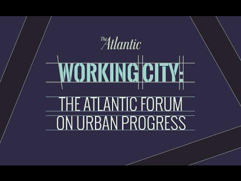 Welcome to Working City: The Atlantic Forum on Urban Progress