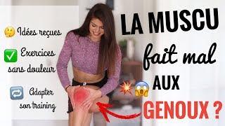 LA MUSCU FAIT MAL AUX GENOUX ?? + EXERCICES adaptés !