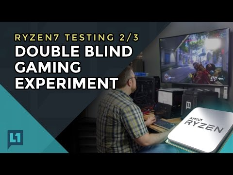 AMD Ryzen Part 2: 4-way Ryzen vs Intel: Double Blind Experiment (Part 2 of 3)