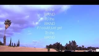 WKND (Lyric Video)
