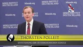 Die Entstehung der Österreichischen Schule - Thorsten Polleit l Ludwig von Mises Seminar 2015